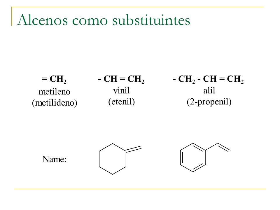 Alcenos como substituintes