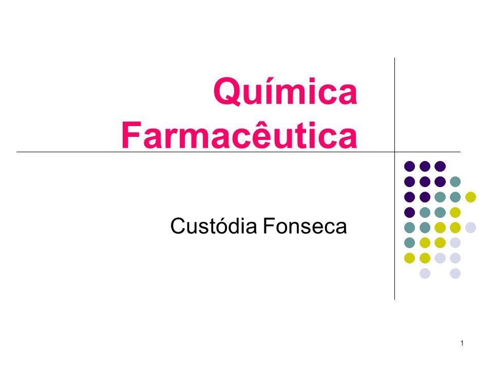 Química Farmacêutica Custódia Fonseca