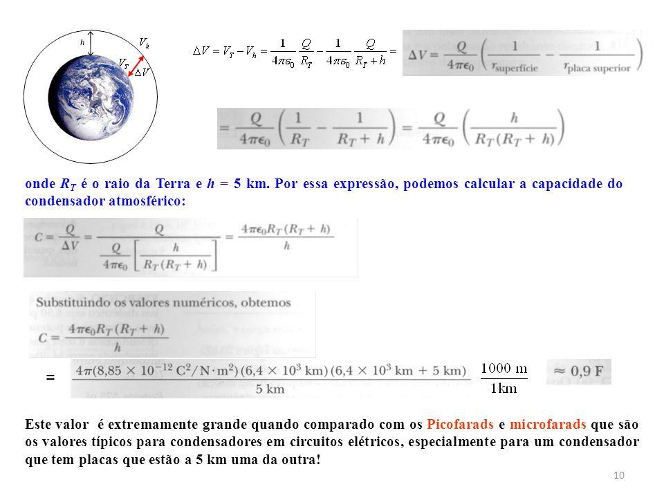 onde RT é o raio da Terra e h = 5 km