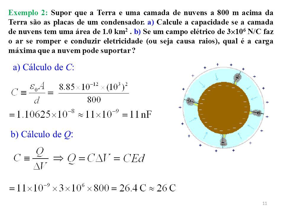 a) Cálculo de C: b) Cálculo de Q: