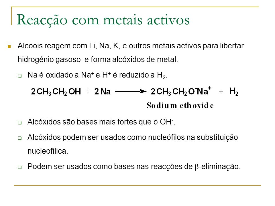 Reacção com metais activos