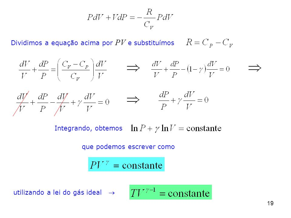 Dividimos a equação acima por PV e substituímos