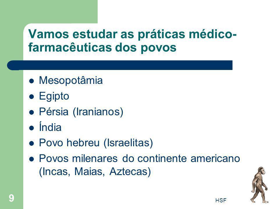 Vamos estudar as práticas médico-farmacêuticas dos povos