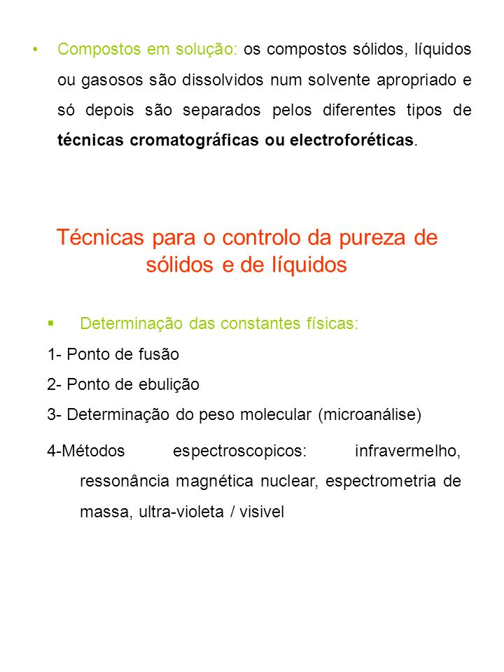 Técnicas para o controlo da pureza de sólidos e de líquidos