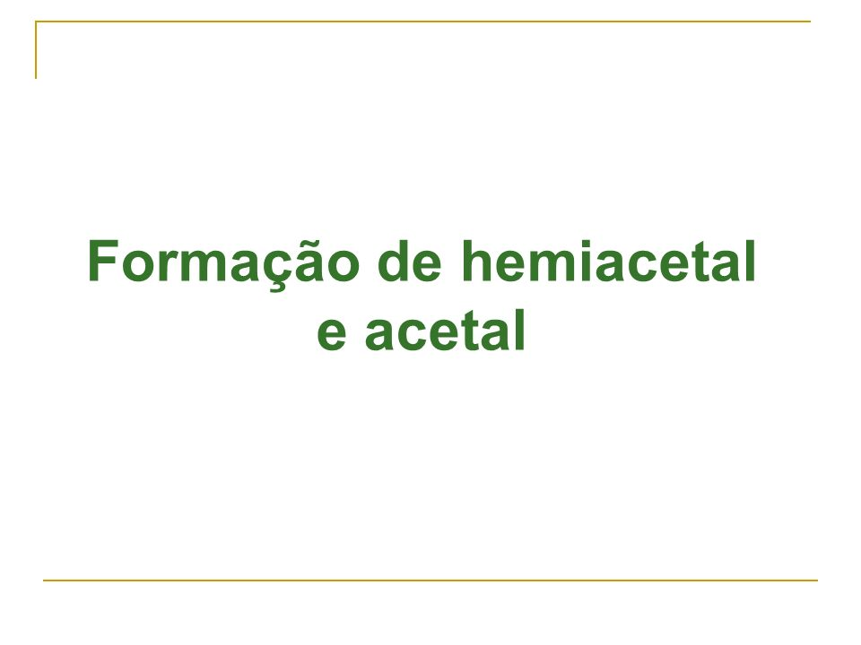 Formação de hemiacetal