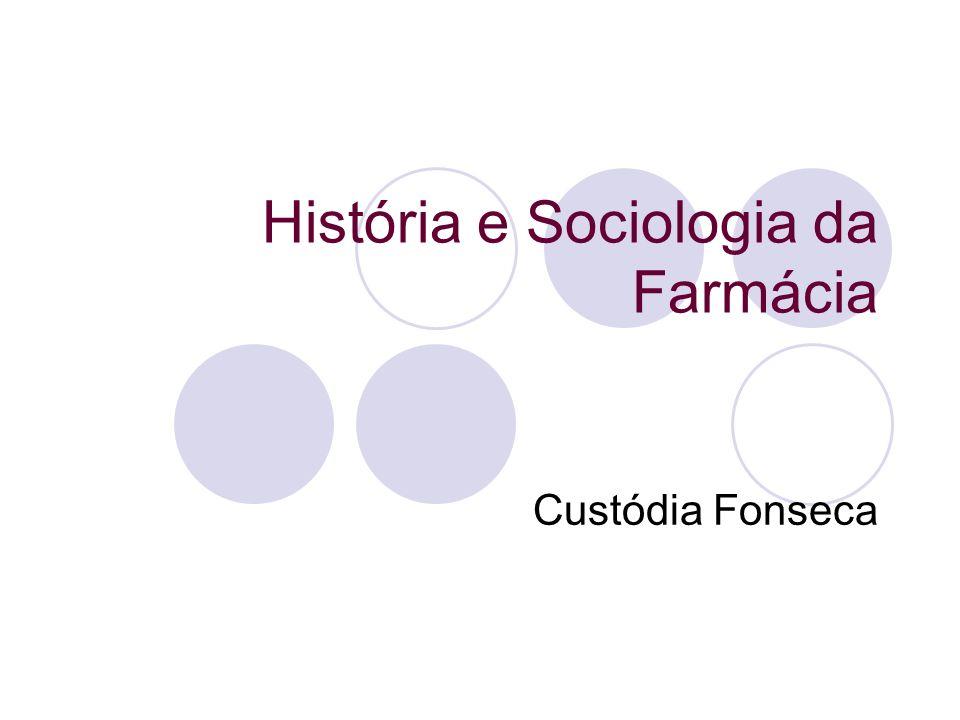 História e Sociologia da Farmácia