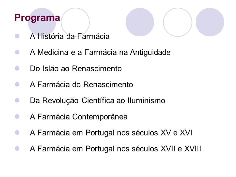 Programa A História da Farmácia A Medicina e a Farmácia na Antiguidade