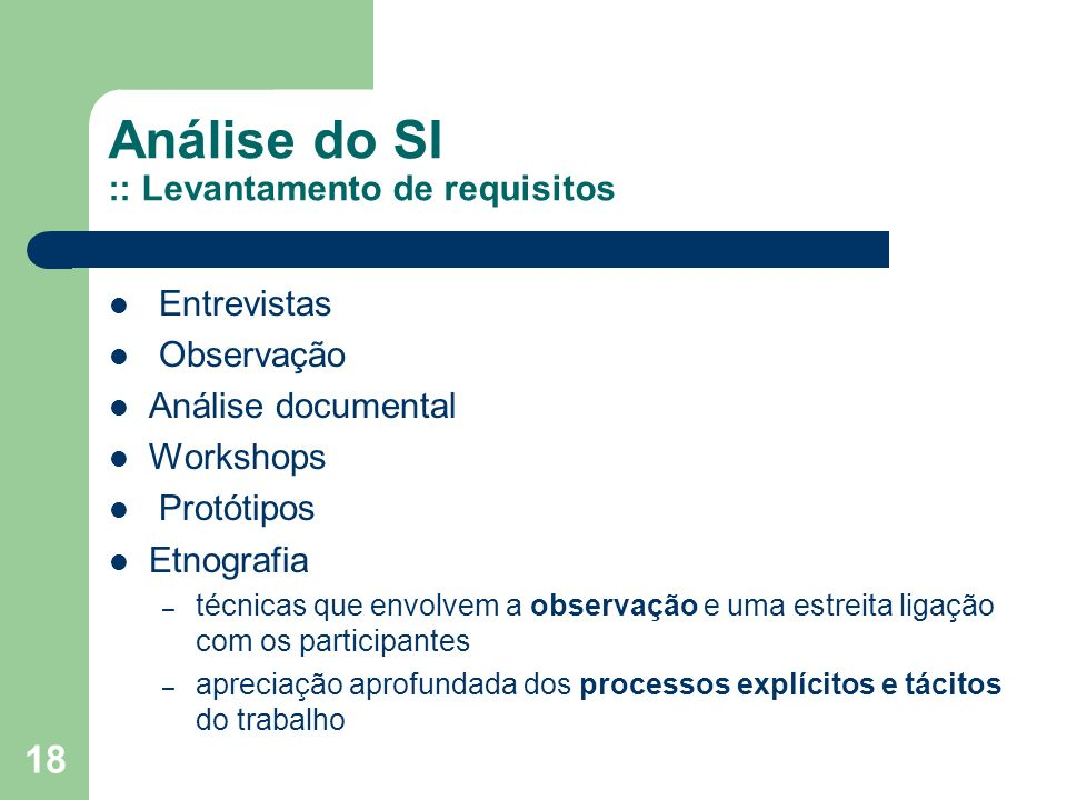 Análise do SI :: Levantamento de requisitos