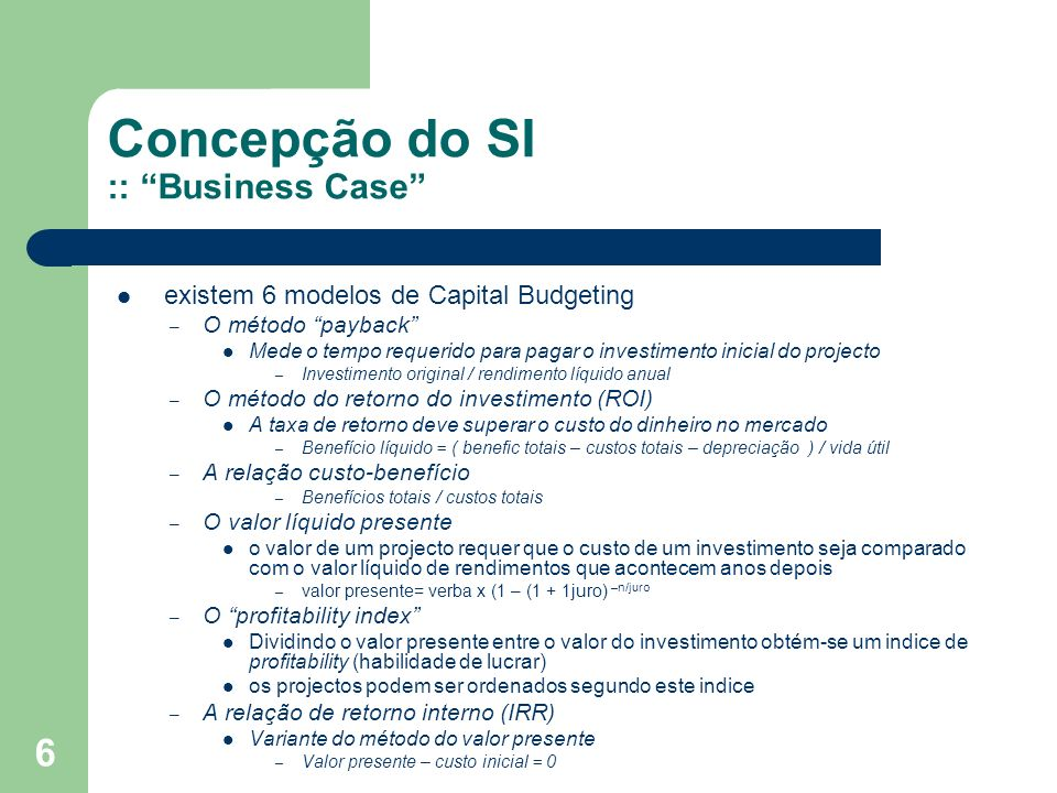 Concepção do SI :: Business Case