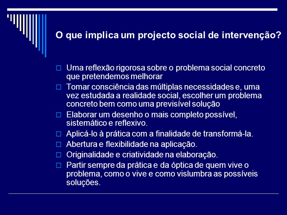O que implica um projecto social de intervenção