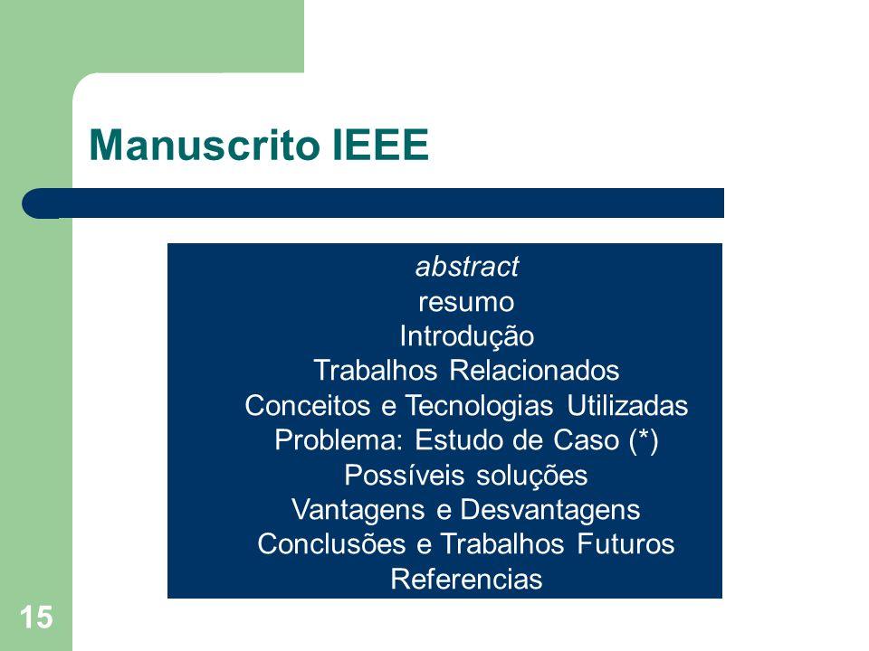 Manuscrito IEEE abstract resumo Introdução Trabalhos Relacionados