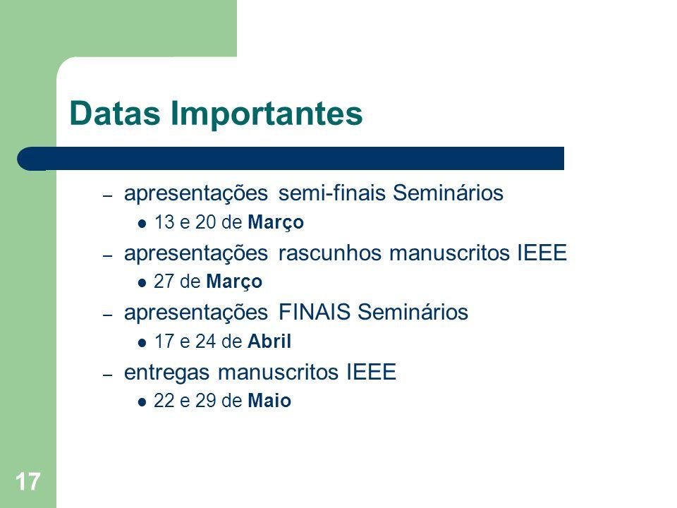 Datas Importantes apresentações semi-finais Seminários