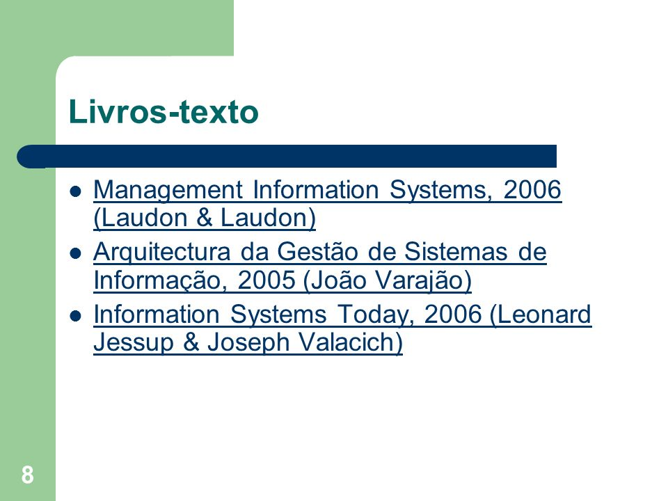 Livros-texto Management Information Systems, 2006 (Laudon & Laudon)