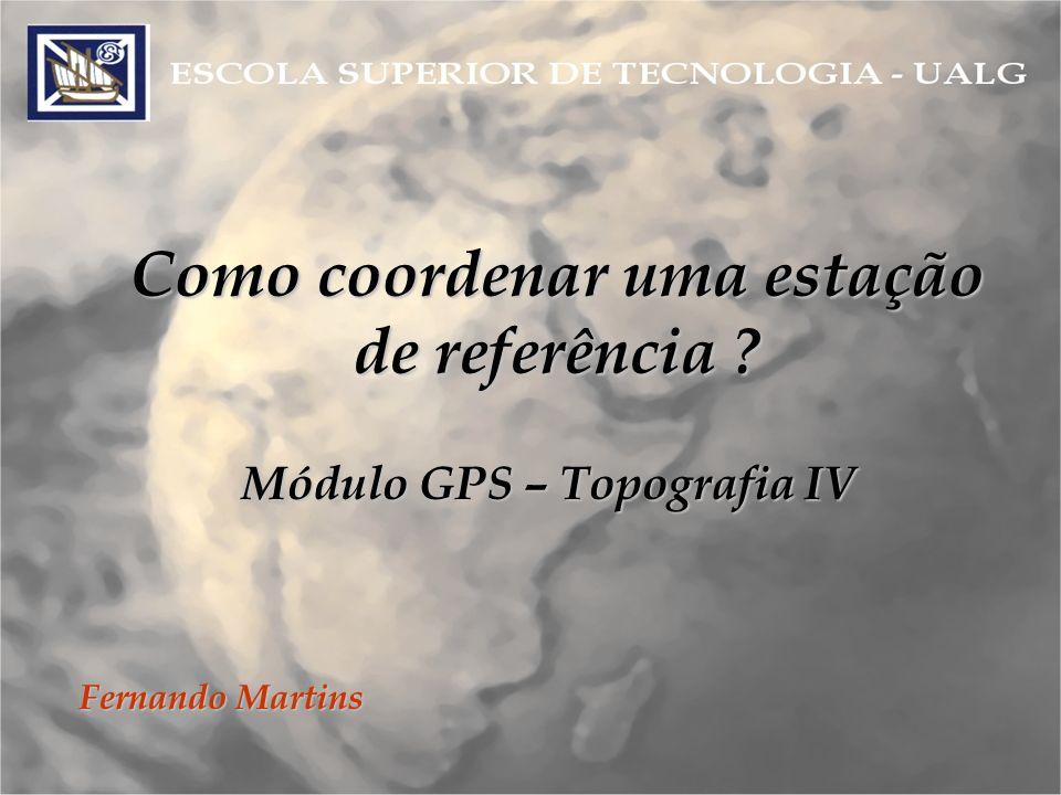 Módulo GPS – Topografia IV
