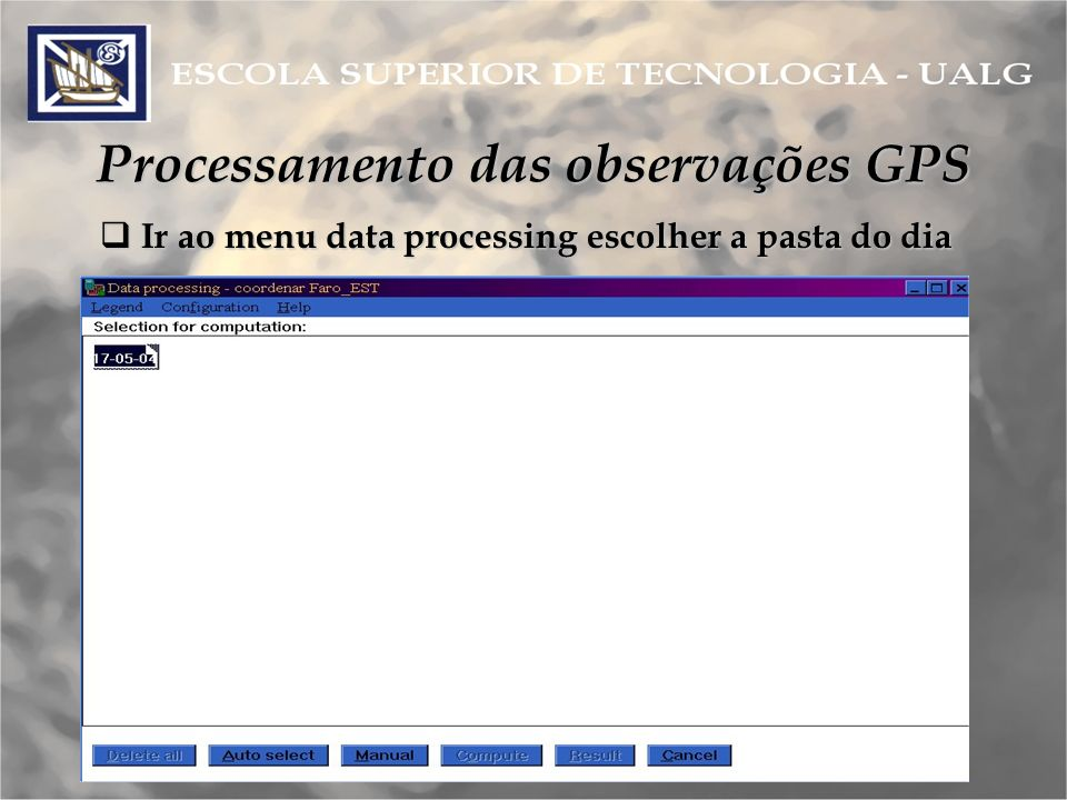 Processamento das observações GPS