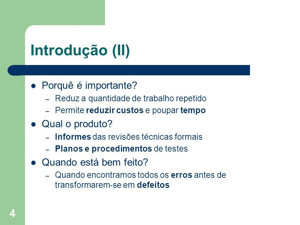 Introdução (II) Porquê é importante Qual o produto