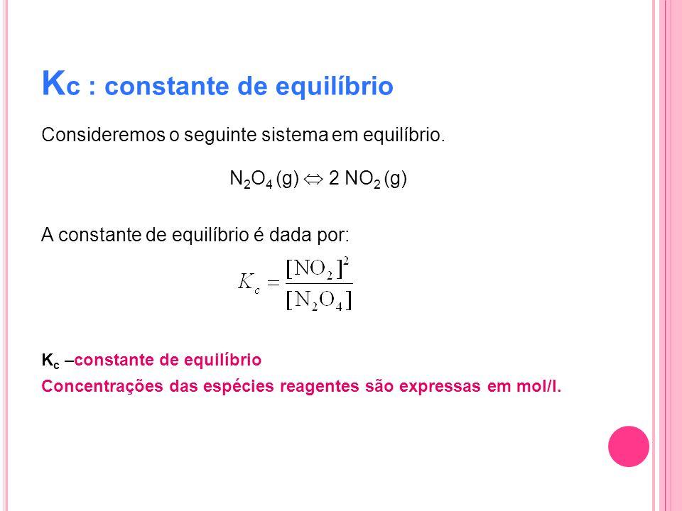 Kc : constante de equilíbrio