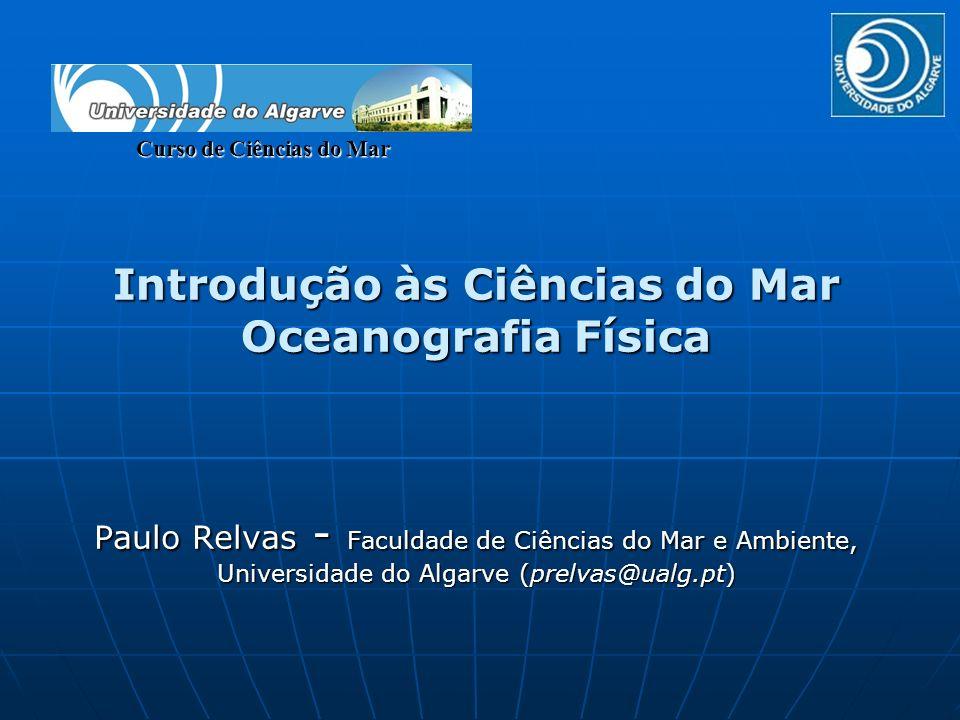 Introdução às Ciências do Mar Oceanografia Física