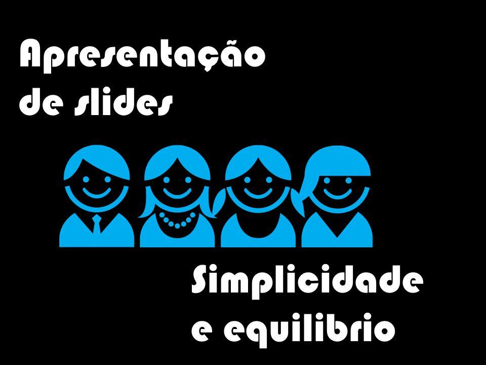 Apresentação de slides Simplicidade e equilibrio