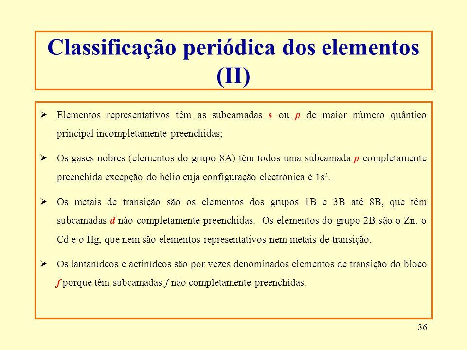 Classificação periódica dos elementos (II)