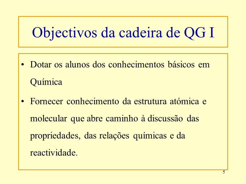 Objectivos da cadeira de QG I