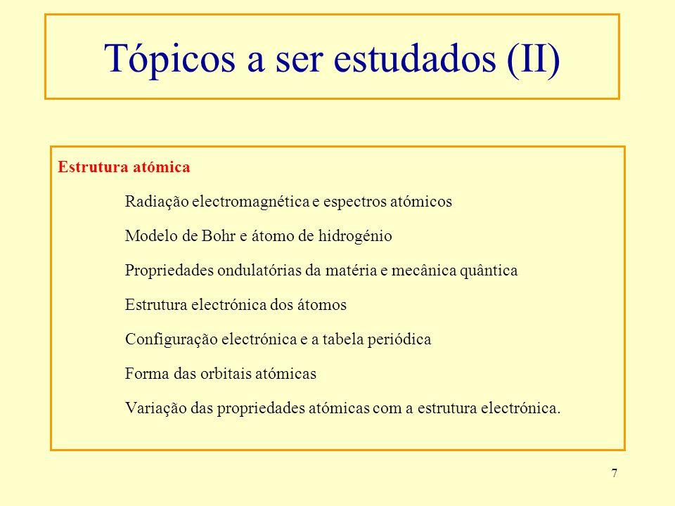 Tópicos a ser estudados (II)