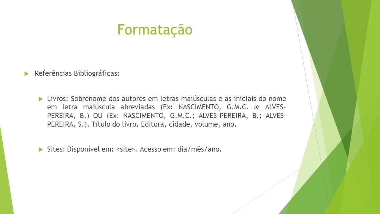 Formatação Referências Bibliográficas: