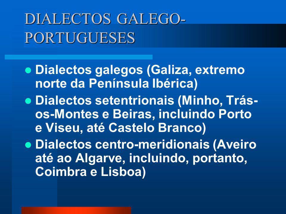 DIALECTOS GALEGO-PORTUGUESES