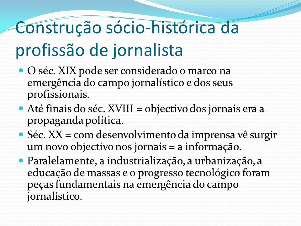 Construção sócio-histórica da profissão de jornalista