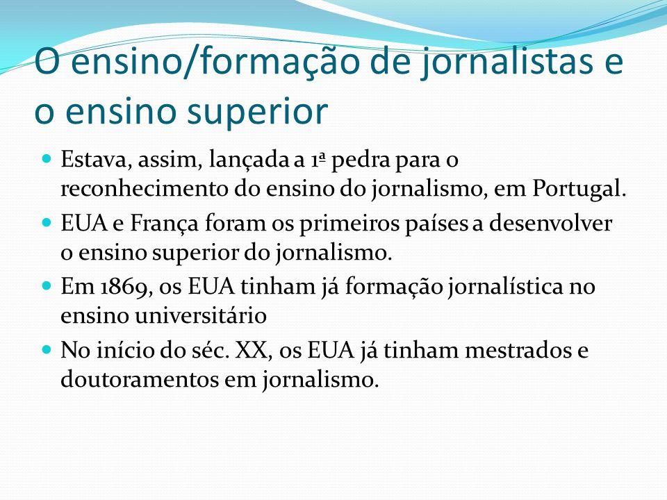 O ensino/formação de jornalistas e o ensino superior