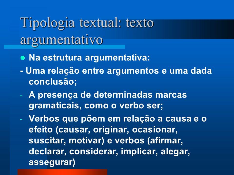 Tipologia textual: texto argumentativo