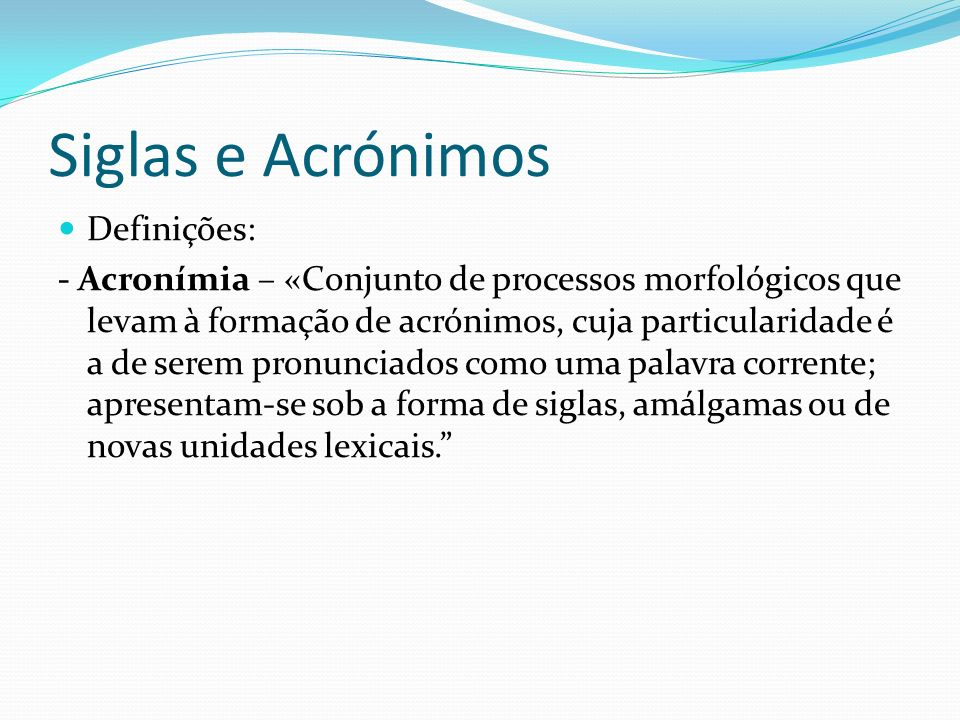 Siglas e Acrónimos Definições: