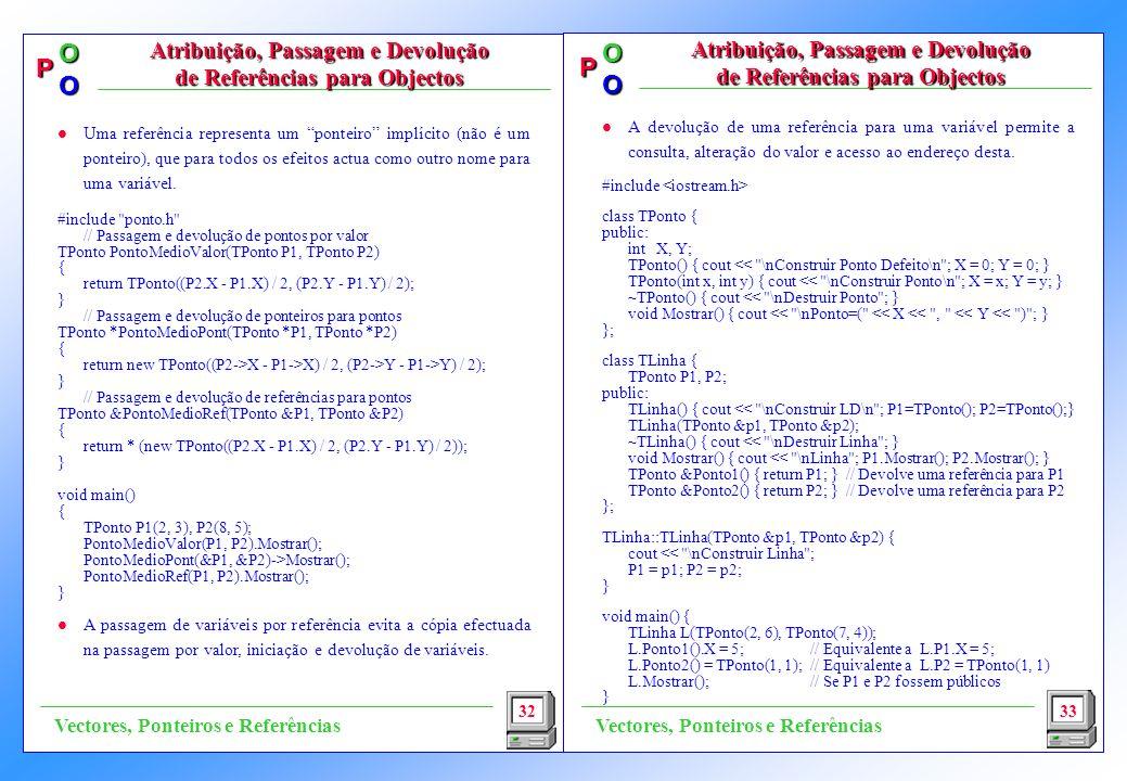 Atribuição, Passagem e Devolução de Referências para Objectos