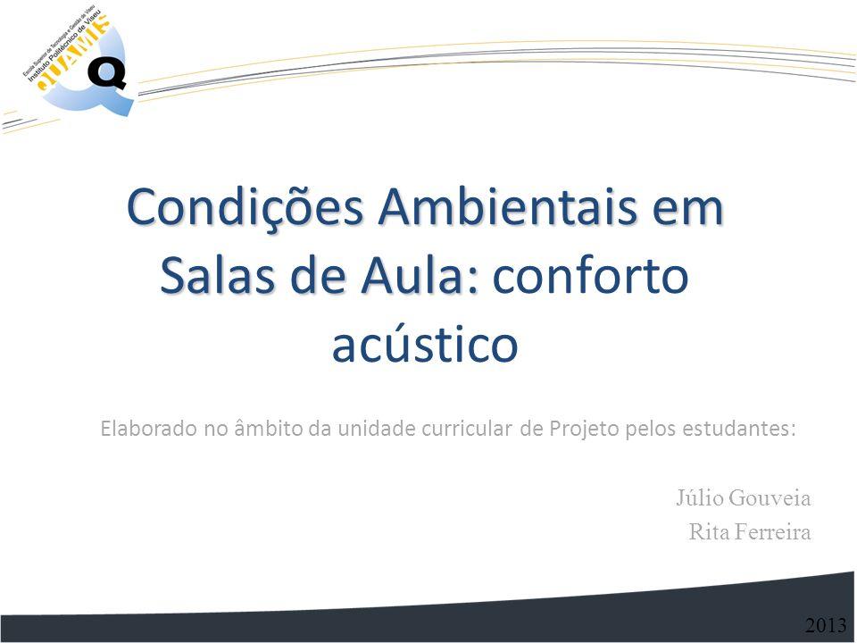 Condições Ambientais em Salas de Aula: conforto acústico