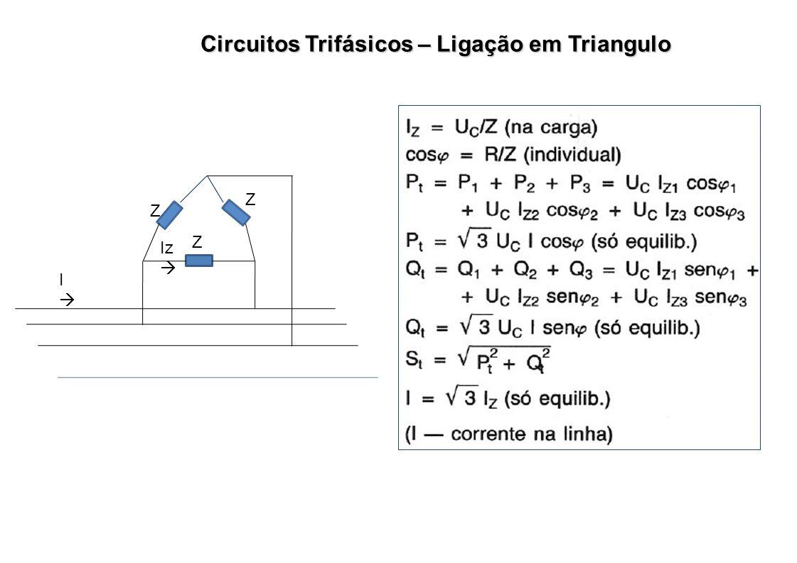Circuitos Trifásicos – Ligação em Triangulo