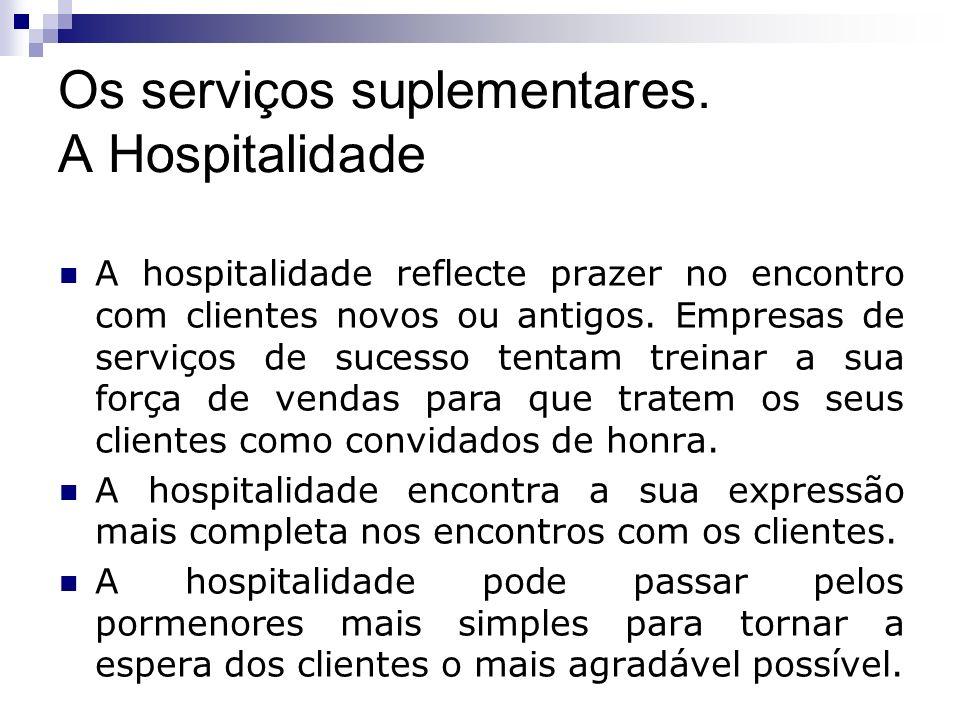 Os serviços suplementares. A Hospitalidade