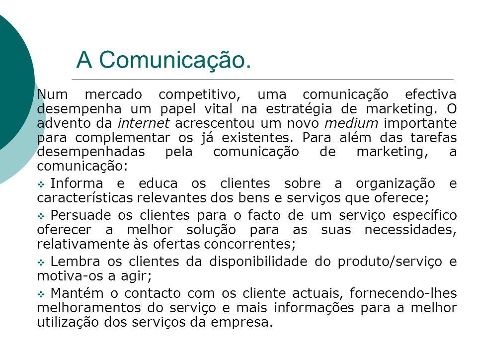 A Comunicação.