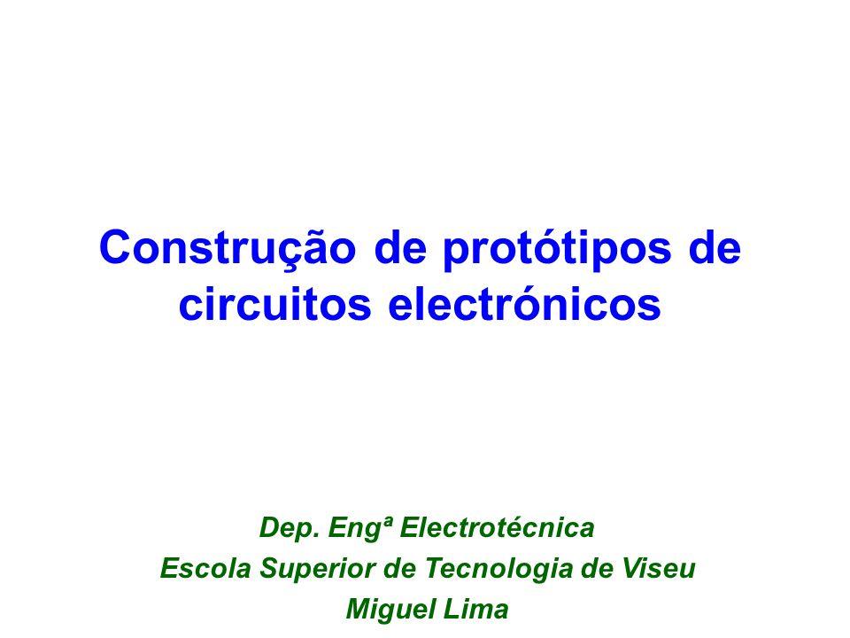 Construção de protótipos de circuitos electrónicos