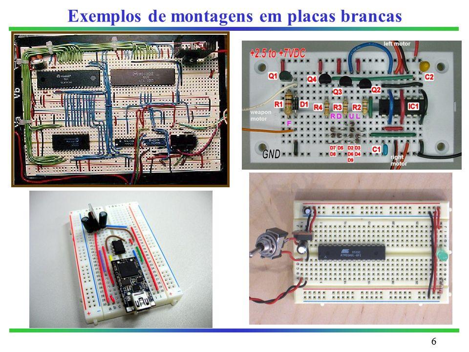 Exemplos de montagens em placas brancas