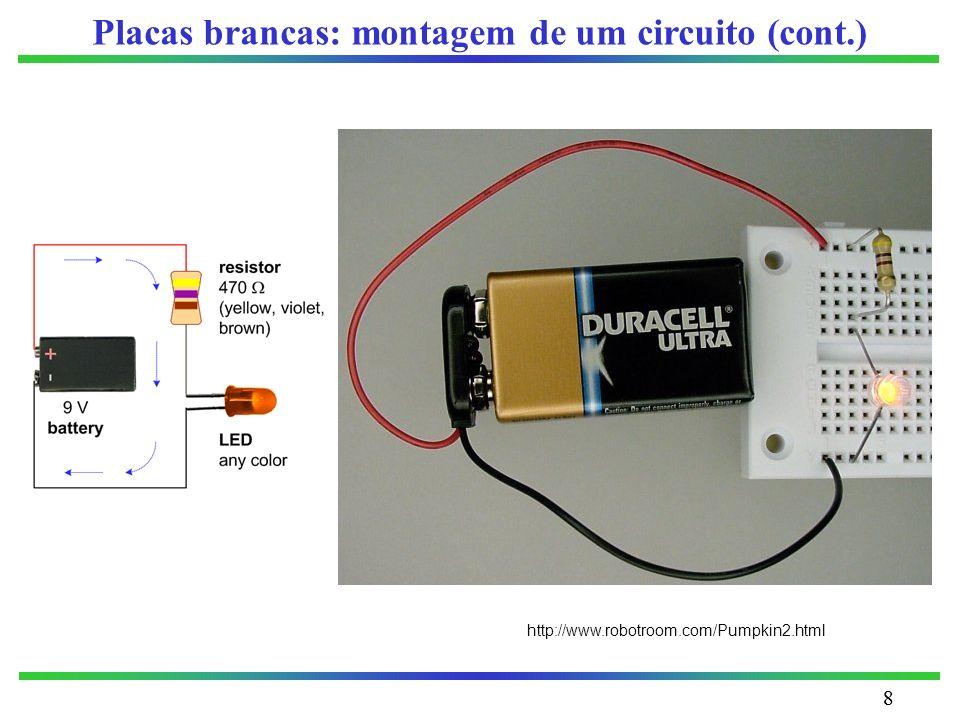 Placas brancas: montagem de um circuito (cont.)