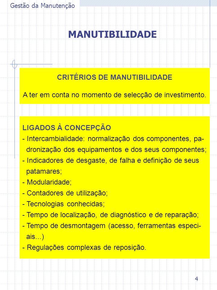 CRITÉRIOS DE MANUTIBILIDADE