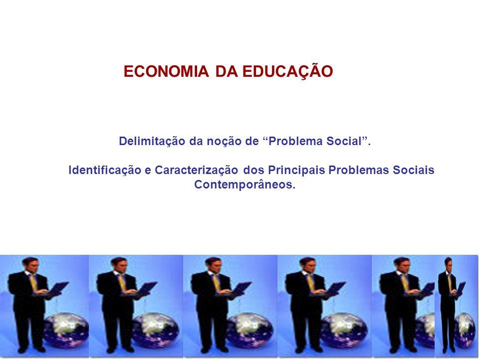 Delimitação da noção de Problema Social .