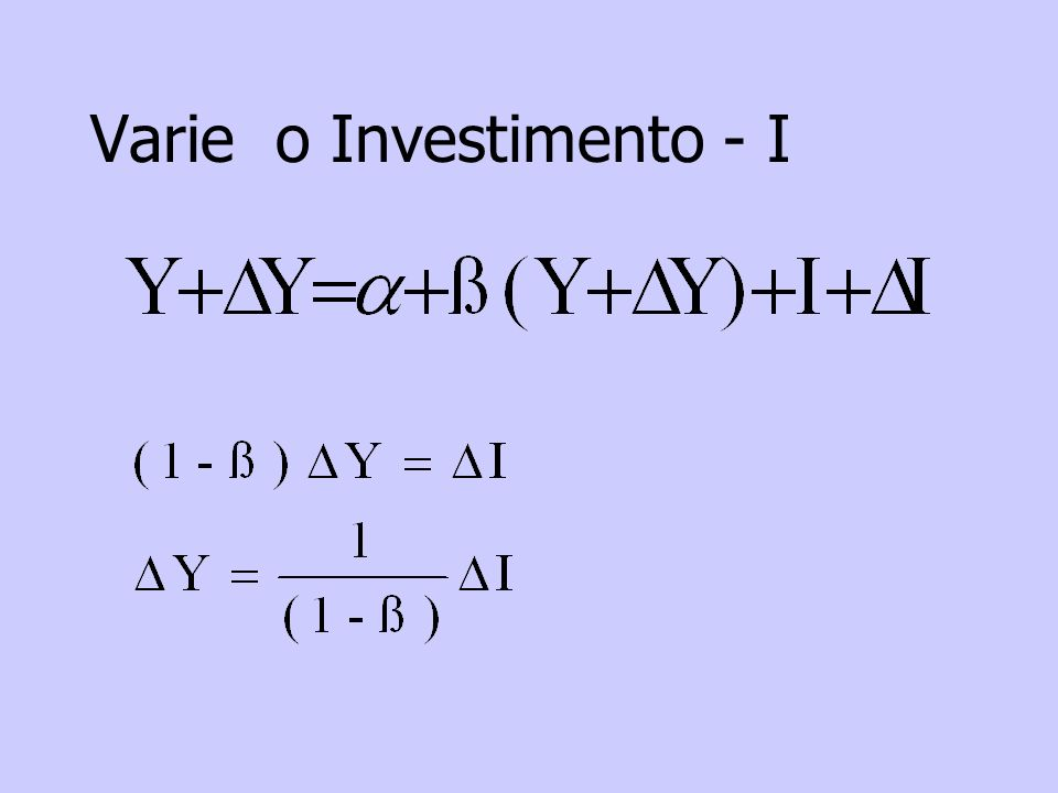 Varie o Investimento - I