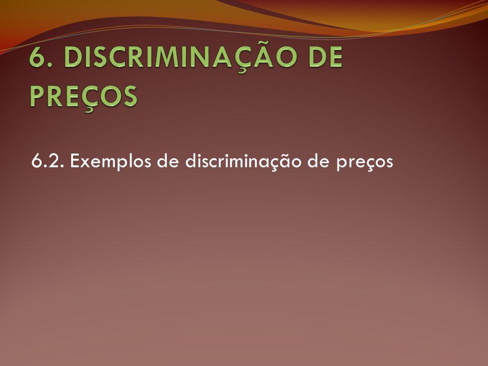 6. DISCRIMINAÇÃO DE PREÇOS