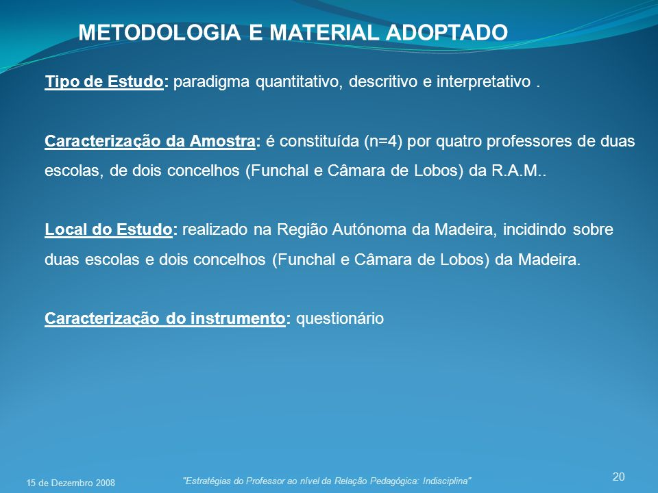 METODOLOGIA E MATERIAL ADOPTADO