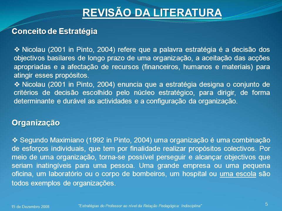 REVISÃO DA LITERATURA Conceito de Estratégia Organização