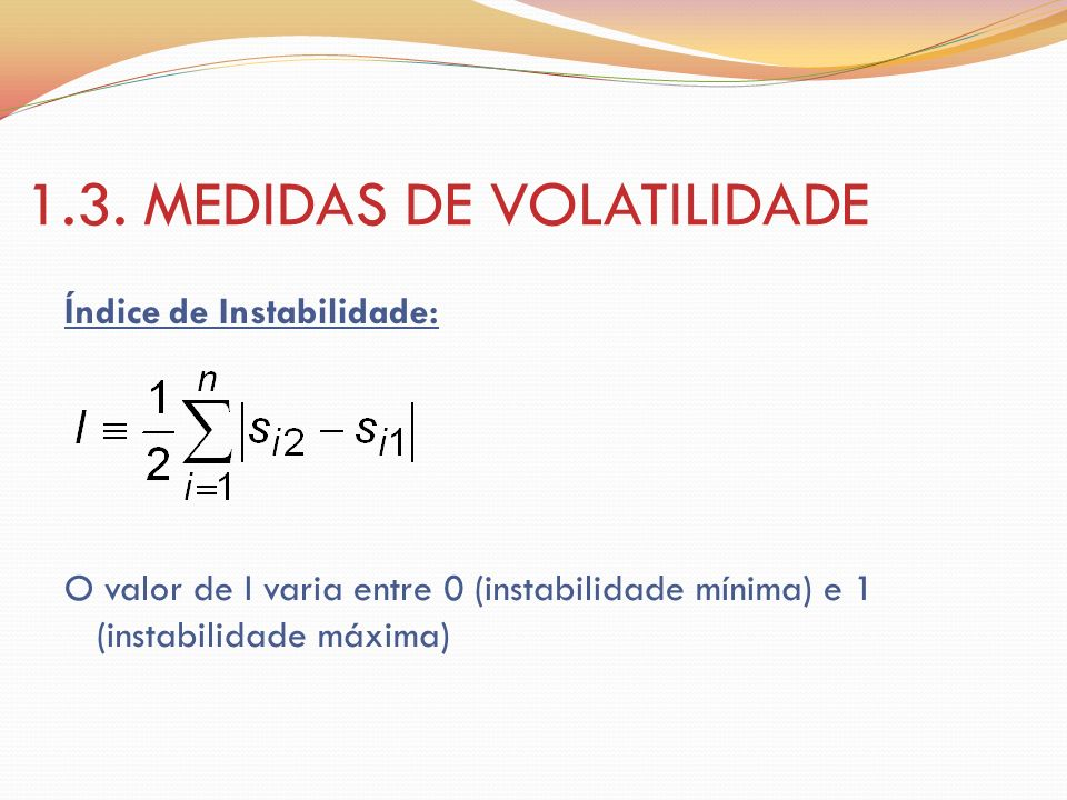 1.3. MEDIDAS DE VOLATILIDADE