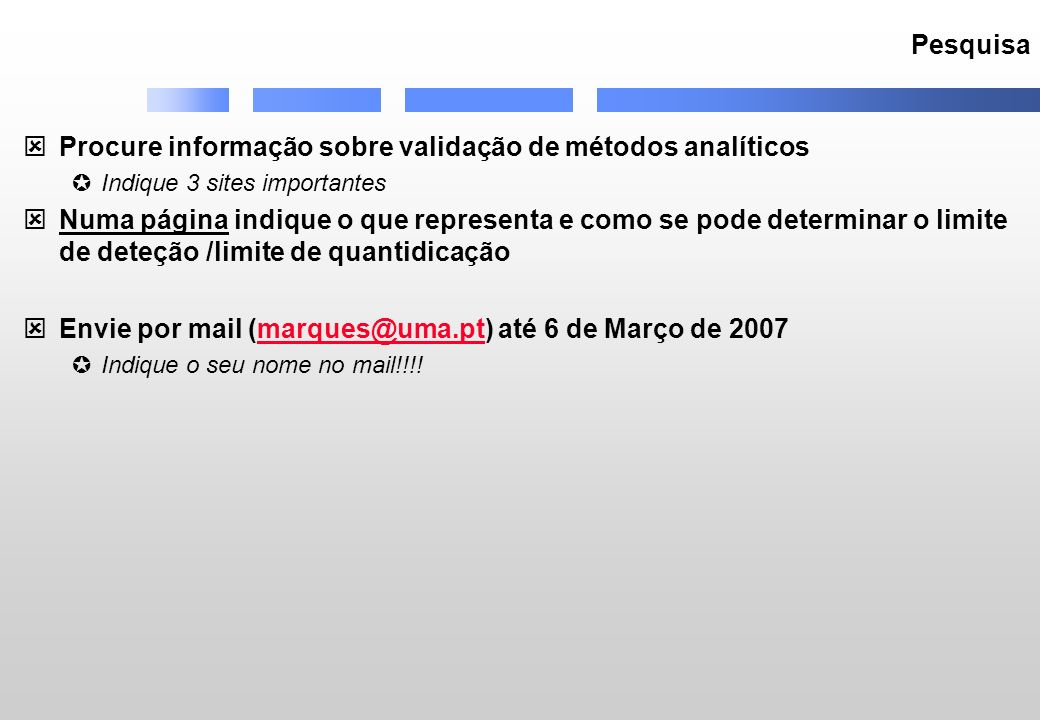 Procure informação sobre validação de métodos analíticos