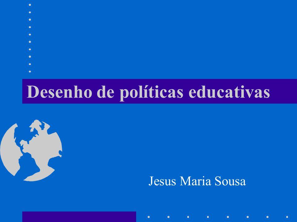 Desenho de políticas educativas