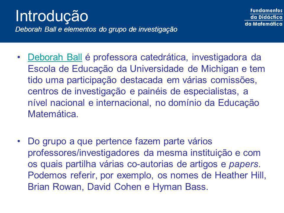 Introdução Deborah Ball e elementos do grupo de investigação